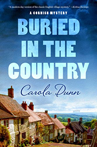 Buried in the Country: A Cornish Mystery (Cornish Mysteries Book 4)