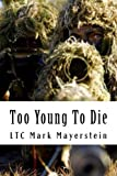 Too Young To Die: Memories of Tommy and the Vietnam War