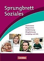 Sprungbrett Soziales - Sozialassistent/in: Sozialassistenz, Pflegeassistenz,...