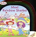 img - for Strawberry Shortcake: Meet Rainbow Sherbet book / textbook / text book