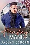 Hensley Manor: A Snow Globe Christmas Book 3