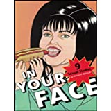 In Your Face: 9 Sexual Studies (Sexual Cultures)