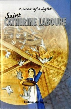 St. Catherine Laboure (Lives of Light)