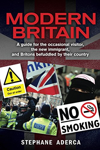 Modern Britain A Guide For The Occasional Visitor The New
