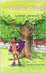 Madeline Delilah: Extraordinarily Ordinary (Missing, Momma, and Magic Book 1)
