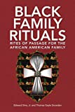 Black Family Rituals, Edward Sims and Thomas Gayle Snowden, 1436333482
