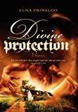 Divine Protection, Elna Prinsloo, 1453585435
