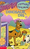 Dinosaur Dig (Scooby Doo! Picture Clue Book, 3)