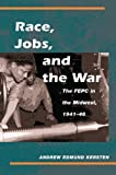 img - for Race, Jobs, and the War by Andrew Kersten (2007-04-09) book / textbook / text book