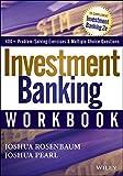 [(Investment Banking Workbook)] [By (author) Joshua Rosenbaum ] published on (August, 2013)