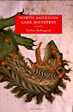 North American Lake Monsters, Nathan Ballingrud, 1618730592
