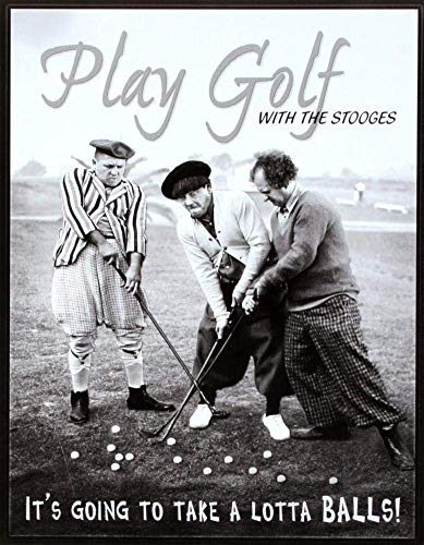- MMNGT Three Stooges Play Golf Lotta Balls Retro Vintage Tin Sign TIN Sign 7.8X11.8 INCH