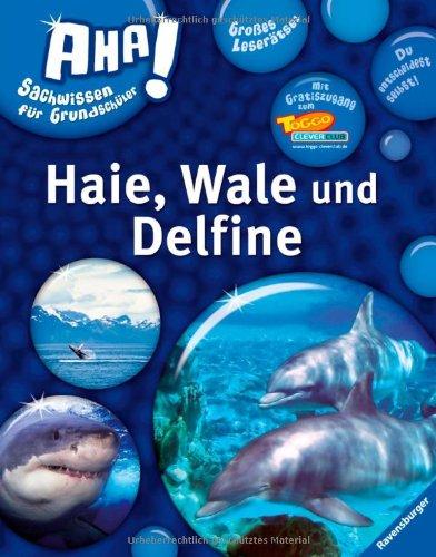 Haie, Wale und Delfine (AHA! Sachwissen für Grundschüler)
