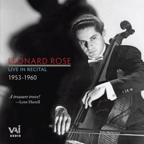 Leonard Rose: Live in Recital 1953-1960