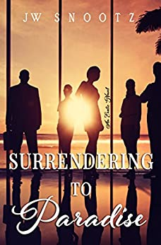 Surrendering to Paradise: An Erotic Novel (The Paradise Series Book 2) by [Snootz, J.W.]