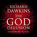 The God Delusion Audiobook by Richard Dawkins Narrated by Richard Dawkins, Lalla Ward
