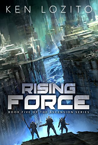 Rising Force (Ascension Series Book 5) ()