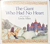 The Giant Who Had No Heart, Linda Allen, 0399214461
