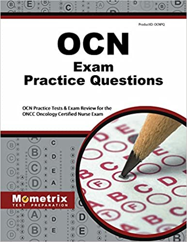OCN Exam Practice Questions: OCN Practice Tests & Exam Review for ...