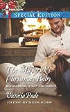 The Maverick's Christmas Baby (Montana Mavericks: Rust Creek Cowboys Book 6)