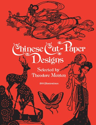 (Chinese Cut-Paper Designs (Dover Pictorial Archive))