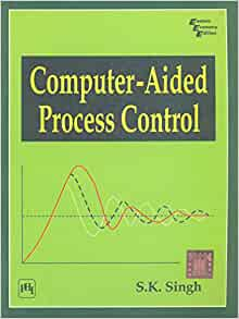 Computer aided process control by s.k.singh