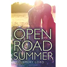Open Road Summer by Emery Lord (2015-03-03)