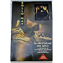 La necesidad del mito / The Necessity of Myth (Spanish Edition)