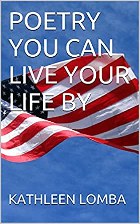 POETRY YOU CAN LIVE YOUR LIFE BY - Kindle edition by