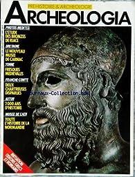 Archéologia [n° 204, juillet 1985] - Franche-Comté : deux chatreuses disparues par Editions Faton