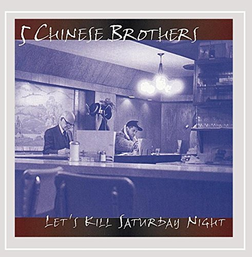 Let's Kill Saturday Night (The Five Chinese Brothers By Claire Huchet Bishop)
