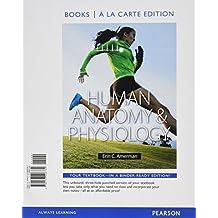 Human Anatomy & Physiology, Books a la Carte Edition;  MasteringA&P with Pearson eText -- ValuePack Access Card...