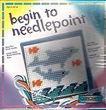 : Begin to Needlepoint