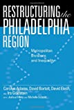 img - for Restructuring the Philadelphia Region: Metropolitan Divisions and Inequality (Philadelphia Voices, Philadelphia Vision) book / textbook / text book