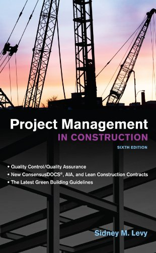 Project Management in Construction, Sixth Edition (Construction Estimating Program)