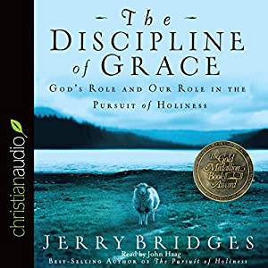 The Discipline of Grace Audiobook