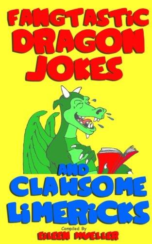 Fangtastic Dragon Jokes and Clawsome Limericks (Box Set): Hilarious Dragon-filled Fun (Best Kids Jokes) (Volume 3) (Best Limericks For Kids)