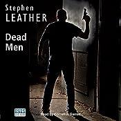 Dead Men: A Dan Shepherd Mystery | Stephen Leather