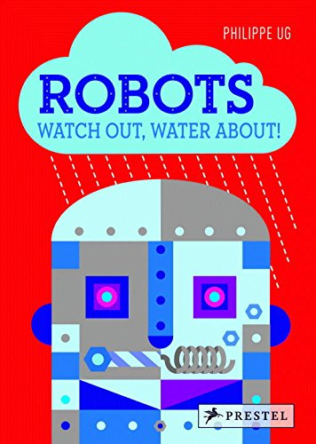 Robots: Watch Out, Water About!