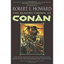 The Bloody Crown of Conan (Conan of Cimmeria, Book 2)