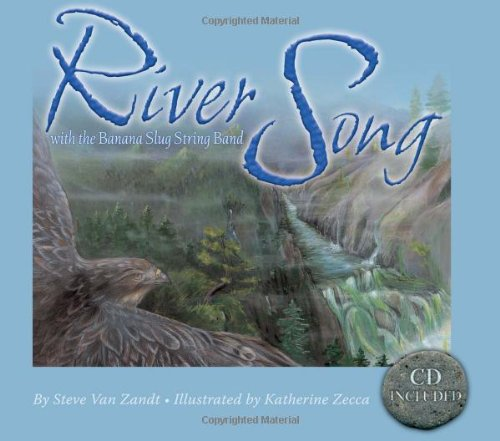 Read Online River Song: With the Banana Slug String Band (Sharing Nature with Children Books) PDF