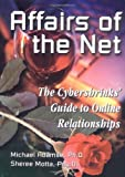 img - for Affairs of the Net: The Cybershrink's Guide to Online Relationships by Michael Adamse (2000-01-01) book / textbook / text book