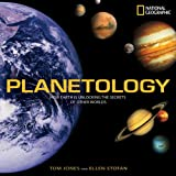 Planetology: Unlocking the Secrets of the Solar System