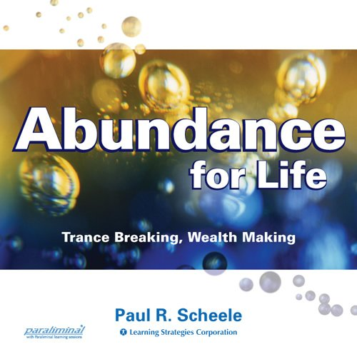 Paul Scheele – Abundance for Life (Deluxe Course) [MP4, Audios]