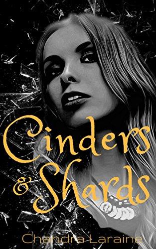 Cinders & Shards
