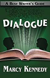 Dialogue (Busy Writer's Guides) (Volume 3)