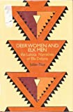 Deer Women and Elk Men, Julian Rice, 0826313620
