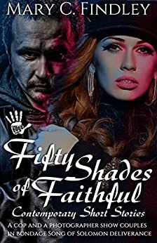 Fifty Shades of Faithful by [Findley, Mary C.]