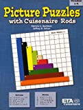 Picture Puzzles with Cuisenaire Rods, Patricia Davidson and Jeffrey Sellon, 0914040774