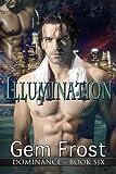 Illumination (Dominance Book 6)